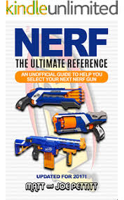 Big Nate Dibs On This Chair Angie by Amazon Com Nerf War Over 25 Best Nerf Blasters Field Tested For