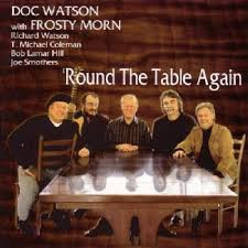 Watsons Patio Furniture Covers by Doc Watson Frosty Morn U0027round The Table Again Amazon Com Music