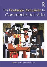 The Routledge Companion To Commedia DellArte