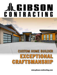 100 Gibson Custom Homes Contracting Magazine 2016 By Paragon Publishing Inc