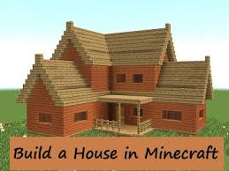 The Best Guide To Build A House In Minecraft