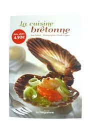 livre de recettes de cuisine livre la cuisine bretonne recettes bretagne spécialités