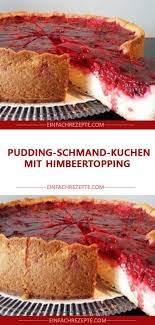 pudding schmand kuchen mit himbeertopping