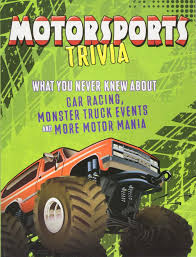 100 Truck Mania 4 Motorsports Trivia What You Never Knew About Car Racing Monster