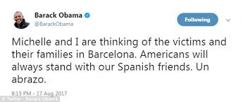 obama quietly shows up trump in tweet to barcelona victims daily