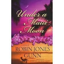 Robin Jones Gunns Under A Maui Moon Reviewed