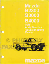 100 1994 Mazda Truck 1996 Pickup Body Electrical Troubleshooting Manual Original