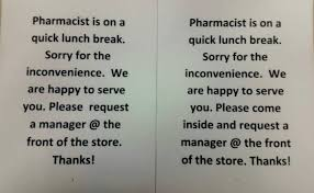 Pharmacist Lunch Break Signs