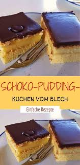 schoko pudding kuchen vom blech einfache rezepte