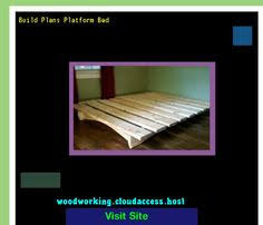 diy platform bed plans video 223146 woodworking plans and