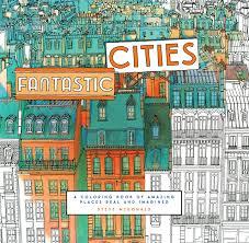 Flip Through Fantastic Cities Coloring Book By Steve McDonald