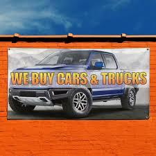 100 We Buy Trucks Amazoncom Vinyl Banner Sign Cars Automotive