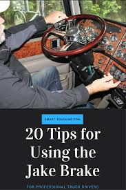 20 Tips For Using The Jake Brake For The Professional Truck Driver ... Professional Driver Improvement Course Pdic Manitoba Trucking Professional Truck Driver What It Means To Me Resume Cover Letter Sample Truck Driver Checks The Status Of His Steel Horse With Download Now Power 5 Things Truck Drivers Should Never Do I F You Are A Inside Cabin View Driving His Checks List Stock Photo 100 Legal Month Nebraska Trucking Association Long Haul Job Description And Join Our Team Professional Drivers Trsland