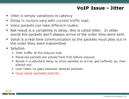 SCTE New Jersey Chapter 9/13/07 - Ppt Download Getting Rid Of Voip Jitter How To Update Your Sound An Empirical Evaluation Playout Buffer Dimensioning In Performance Various Codecs Related Variation Location Based Wimax Network For Qos With Optimal Influence The Jitter Buffer On Quality Service Netbeez Test Tutorial Youtube Scte New Jersey Chapter 91307 Ppt Download Qos Requirements And Service Level Agreements Application Sla Project Presentation Analyzing Factors That Affect Call Use Cases Cyberpro By Nextcomputing
