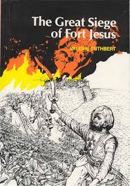 the great siege the great siege of fort jesus themagunga bookstore