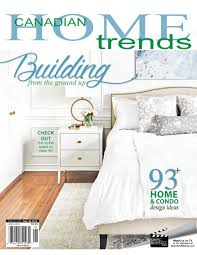 100 Ca Home And Design Magazine DOUBLE TAKE WITH CANADIAN HOME TRENDS MAGAZINE KARE Nada