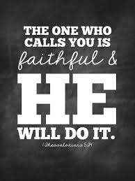 Sweet Blessings The One Who Calls You Is Faithful And HE Will Do It