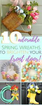 Check Out These Adorable Spring Wreaths That Will Brighten Your Door Perfect For Easter Decorating