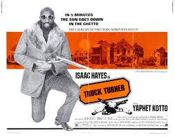 Truck Turner (1974), Starring Isaac Hayes And Yaphet Kotto | Cult ... Truck Turner 1974 Photo Gallery Imdb April 2016 Vandala Magazine Frank Monster Twiztid Krsone Ft Bring It To The Cypherproduced By Dj Vhscollectorcom Your Analog Videotape Archive 25 Rich Guys With Even Richer Wives Money Ice Pirates Film Tv Tropes Because I Got High Coub Gifs With Sound Jonathan Kaplan Review Opus Amc Benelux Rotten Tomatoes