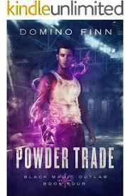 Powder Trade Black Magic Outlaw Book 4