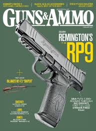 Guns & Ammo The preeminent and most respected magazine in the