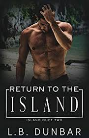 Return To The Island Duet Book 2 By Dunbar LB
