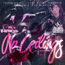 Lil Wayne No Ceilings 2 Youtube by Lil Wayne No Ceilings Chopped U0026 Screwed Disc 1 Hosted By Dj