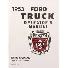 F-100 Operators Manual 1953   CJ Pony Parts Then And Now Automotive 481956 Ford Truck Parts Accsories Diecast Toy Pickup Scale Models Steering Online Catalog Page 58 1935 Review Amazing Pictures Images Look At The Car And Arizona Dennis Carpenter Ford Restoration Parts 195355 F1600 Truck 56 Ford For Sale Ozdereinfo 1955 F100 Street Rod Truck Lmc Dodgelmc Dodge 2018 Reviews 118 Road Legends Diecast 1953 Pick Up Lt Tan Wflathead