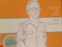 Ryan Gosling Coloring Book Also 18 8dmme