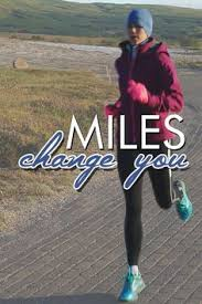 Beyond Pace And Distance Real Stories Of How Miles Change You
