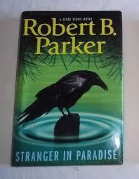 Robert B Parker Stranger In Paradise Hardcover Jesse Stone Novel