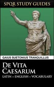 Suetonius The Twelve Caesars In Latin English SPQR Study Guides Book
