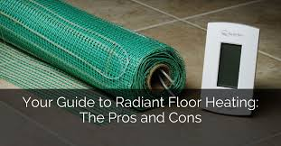Schluter Heated Floor Manual by Your Guide To Radiant Floor Heating The Pros And Cons Home