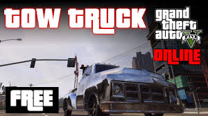 100 Tow Truck Games Online GTA 5 ONLINE How To Get The For FREE GTA 5 Multiplayer