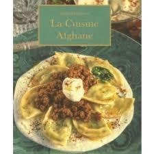 cuisine afghane la cuisine afghane livre cuisine salée cultura
