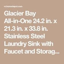 Glacier Bay Laundry Sink by Glacier Bay All In One 24 2 In X 21 35 In X 33 85 In Stainless