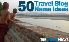 Travel Blog Names 50blue