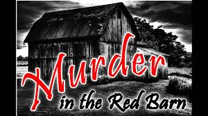 Murder In The Red Barn Promo - YouTube Murder In The Red Barn Youtube Victorian Era Figurines Amusing Planet Hoedown Entrance Features The Look Of An Old Red Barn Unsolved Murders History Sorts Archive Stock Photos Images Alamy In July 2015 Cambridge Youth Musical Theatre Amazoncom Sinister Cinema Amazon Yesterdays Papers Remarkable Lives Splendidly Illustrated Ballads Harnessing The Power Of Criminal Corpse By Tom Waits