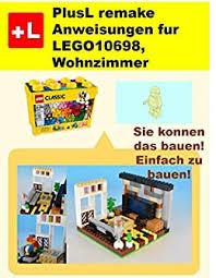 plusl remake anweisungen fur lego10698 wohnzimmer sie