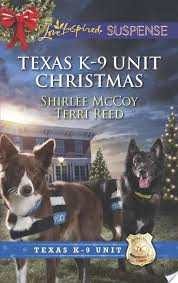 Texas Unit Christmas By Shirlee McCoy And Terri Reed Love Inspired Suspense Nov 2013 Miniseries Category Inspirational