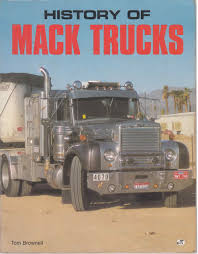 100 History Of Trucks Mack