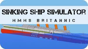 sinking ship simulator hmhs britannic youtube