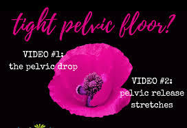 Pelvic Floor Relaxation Exercises Youtube by Tips For A Tight Pelvic Floor Femfusion Fitnessfemfusion Fitness