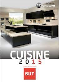 cuisine but signature découvrez le nouveau catalogue 2015 de cuisines sur mesure de la