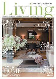 100 Houses Magazine Online Herefordshire Living Living