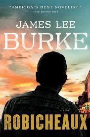 Robicheaux A New Novel By James Lee Burke