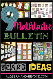 Bulletin Board Ideas For The Middle And High School Math Classroom