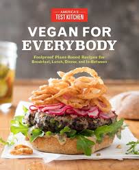 Vegan for Everybody Foolproof Plant Based Recipes for Breakfast