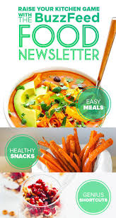newsletter cuisine raise your kitchen with the buzzfeed food newsletter