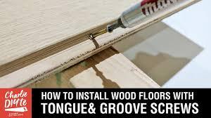 Squeaky Wood Floor Screws by How To Install Wood Floors With Tongue U0026 Groove Hidden Screws